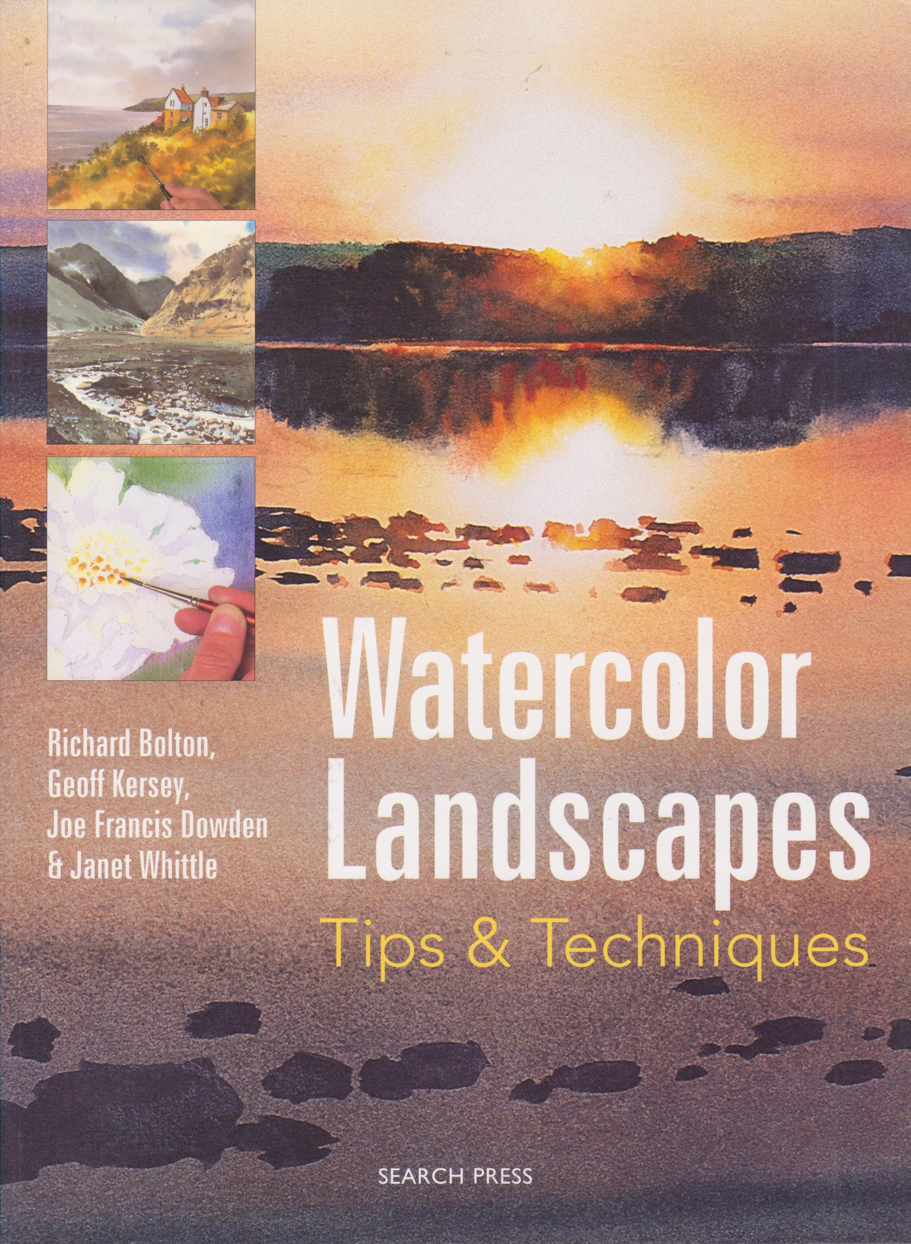 Watercolor books by search press - Watercolor Landscapes Richard Kersey Geoff Dowden Joe Francis Whittle Janet Bolton 9780681495883 Amazon Com Books