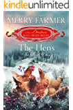 The Hens: The Third Day (The 12 Days of Christmas Mail-Order Brides Book 3)
