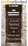 A most haunted house & Ghost sex: The Violation: The G.L Davies early Collection