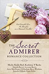The Secret Admirer Romance Collection: Can Concealed Love Be Revealed in 9 Historical Novellas? Kindle Edition