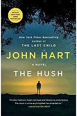 The Hush: A Novel Kindle Edition