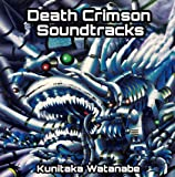 Death Crimson Soundtracks