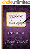 Beginning: Episode 1 (Anna's Legacy)
