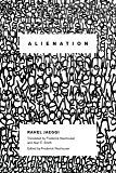 Alienation (New Directions in Critical Theory Book 4)
