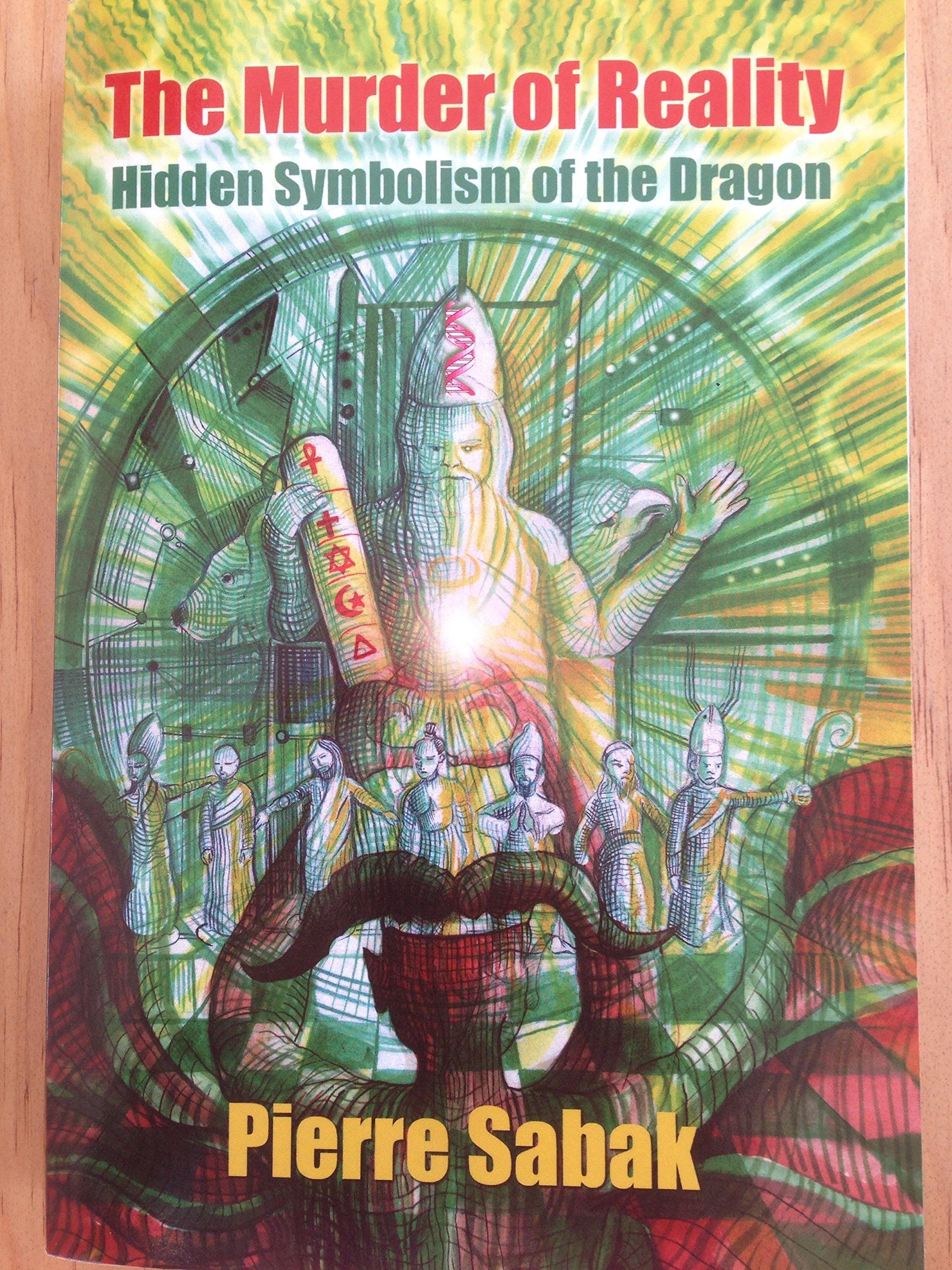 Amazon The Murder Of Reality Hidden Symbolism Of The Dragon