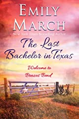 The Last Bachelor in Texas: Welcome to Brazos Bend Kindle Edition