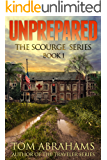 Unprepared (The Scourge Book 1)