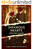 Infamous Hearts: A Match Made in History