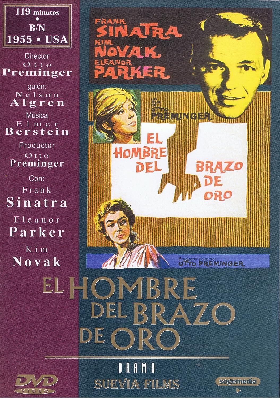El Hombre Del Brazo De Oro [DVD]: Amazon.es: Frank Sinatra, Kim ...