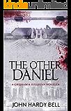 The Other Daniel: A Grisham & Sullivan Novella (Grisham/Sullivan Book 2)