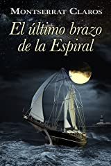 El último brazo de la espiral (Spanish Edition) Kindle Edition