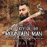 Property of the Mountain Man: Montana Mountain Men
