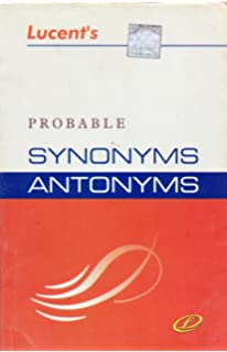 Amazon In Buy Lucent S Probable Synonyms Antonyms Book Online At