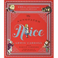 The Annotated Alice: 150th Anniversary Deluxe Edition (150th Deluxe Anniversary...