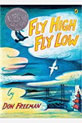 Fly High, Fly Low (50th Anniversary ed.) Paperback