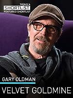 Gary Oldman: Velvet Goldmine