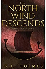 The North Wind Descends (The Lord Hani Mysteries Book 4) Kindle Edition