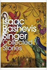 Collected Stories of Isaac Bashevis Singer Kindle Edition