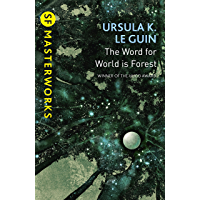 The Word for World is Forest (S.F. MASTERWORKS) (English Edition)