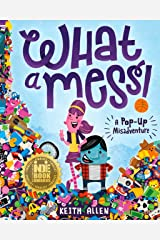 What a Mess! A Pop-Up Misadventure Hardcover
