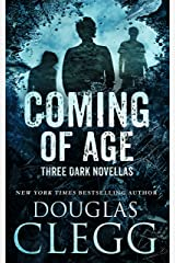 Coming of Age: Three Dark Novellas Kindle Edition