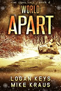 World Apart: Book 6 of the Thrilling Post-Apocalyptic Survival Series: (The Long Fall - Book 6)