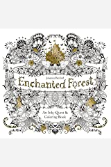 Enchanted Forest: An Inky Quest and Coloring book (Activity Books, Mindfulness and Meditation, Illustrated Floral Prints) Paperback