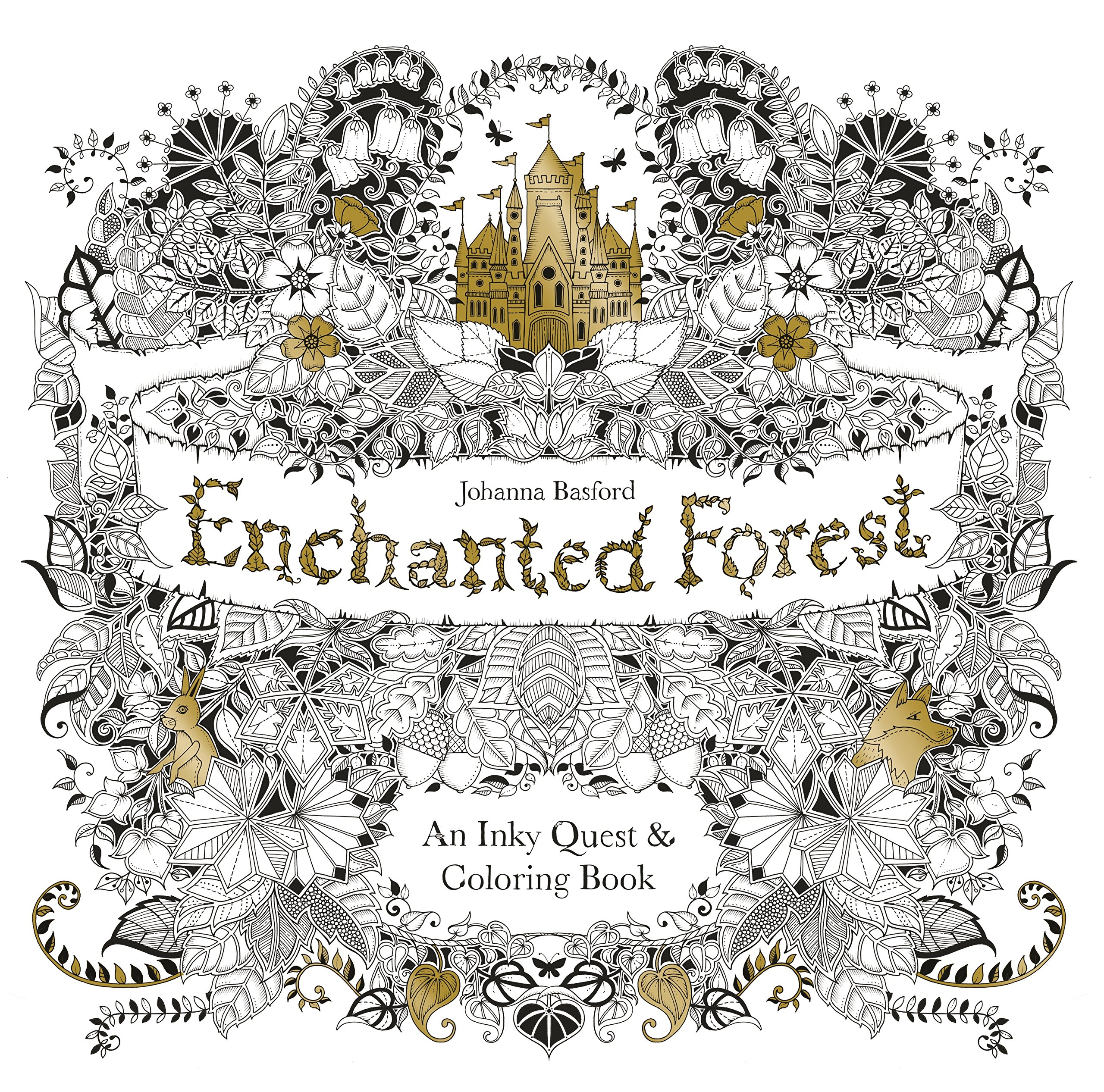 - Enchanted Forest: An Inky Quest And Coloring Book (Activity Books