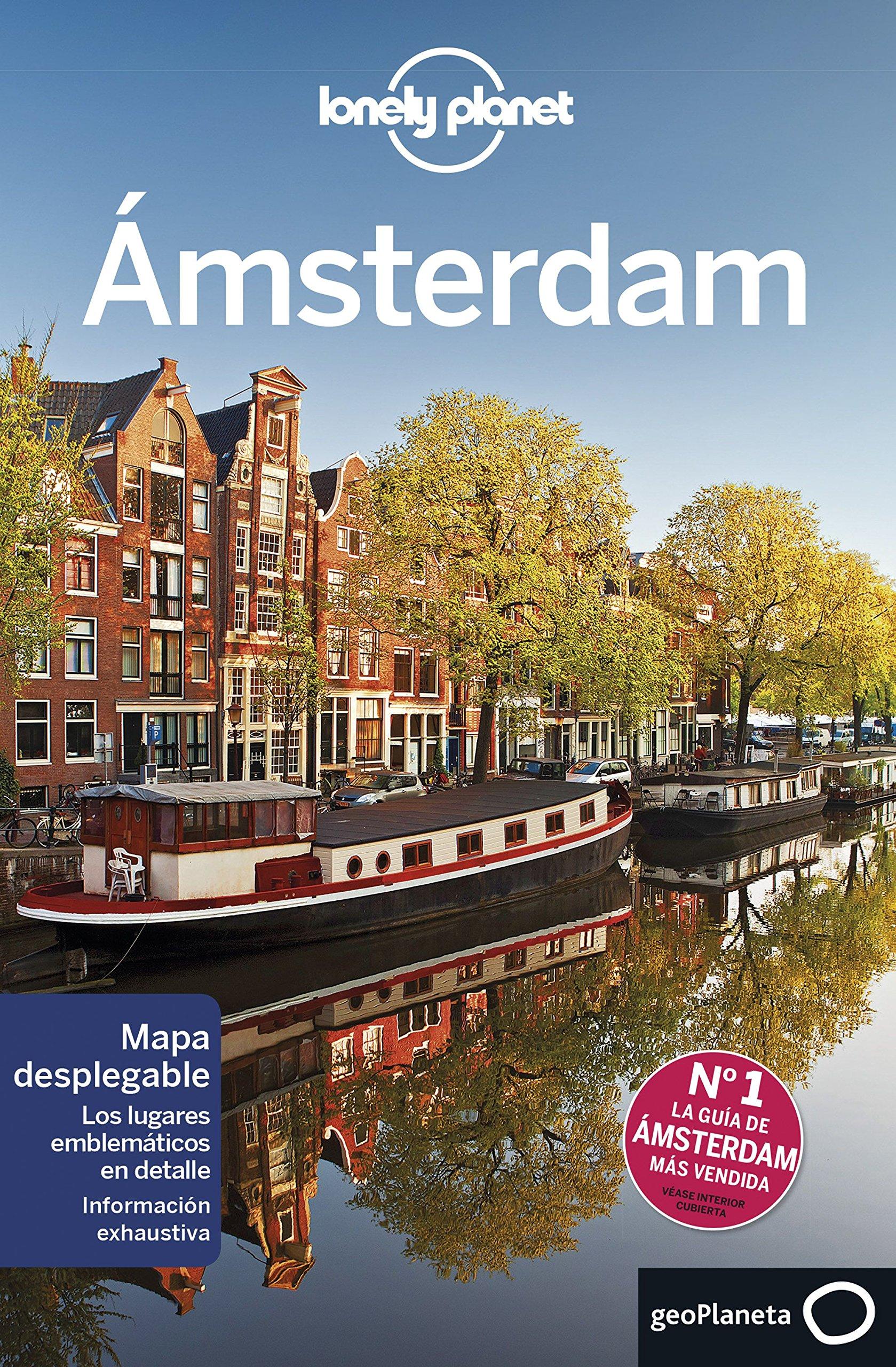 Ámsterdam 6 (Guías de Ciudad Lonely Planet): Amazon.es: Le Nevez, Catherine, Zimmerman, Karla, Bosch Ferrer, Carme, Moreno Parrado, Silvia: Libros