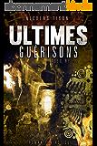 ULTIMES GUERISONS (ALEX REY t. 2)