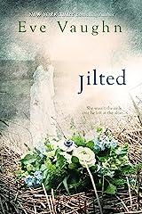 Jilted Kindle Edition
