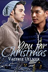 You for Christmas (A M/M Short Story) Kindle Edition