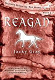 Reagan: Modern-day, Medieval-alternate-world (Hengist-People of the Horse Book 3)