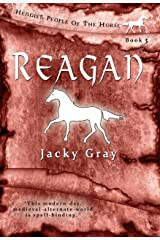 Reagan: Modern-day, Medieval-alternate-world (Hengist-People of the Horse Book 3) Kindle Edition