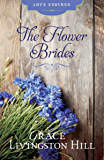 The Flower Brides (Love Endures)