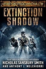 Extinction Shadow (Extinction Cycle: Dark Age Book 1) Kindle Edition