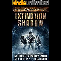 Extinction Shadow (Extinction Cycle: Dark Age Book 1)