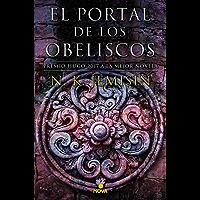 El portal de los obeliscos (La Tierra Fragmentada 2) (Spanish Edition)