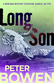 Long Son The Montana Mysteries Featuring Gabriel Du Pre Book 6
