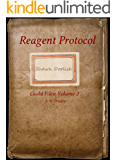 Reagent Protocol (Guild Files Book 2)