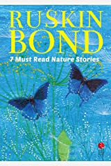 Seven Must Read Nature Stories (Rupa Quick Reads) Kindle Edition