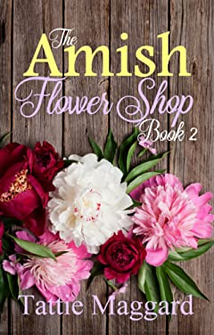 The Amish Flower Shop Book 2