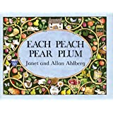 Each Peach Pear Plum (Viking Kestrel Picture Books)