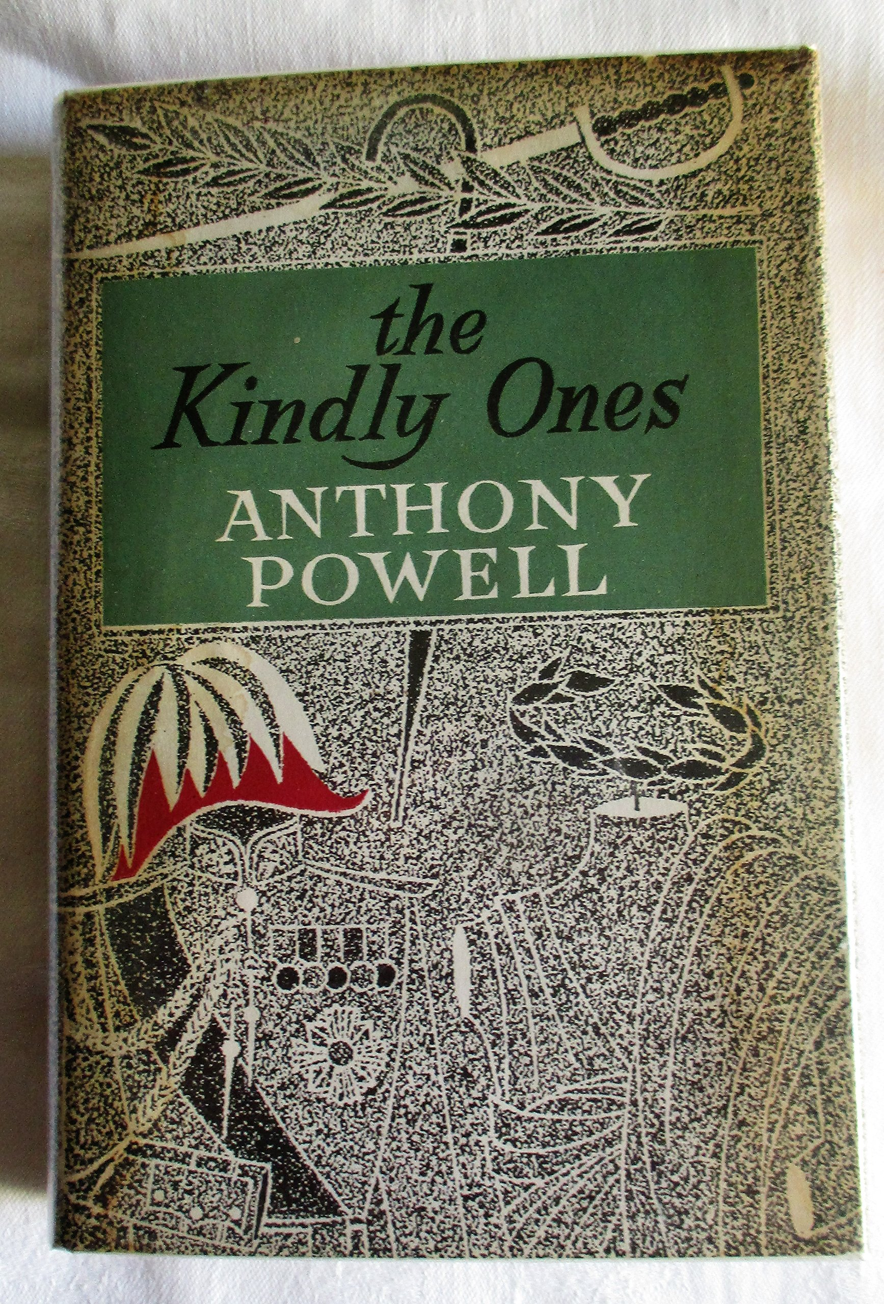 The Kindly Ones. A Dance to the Music of Time, Volume 6