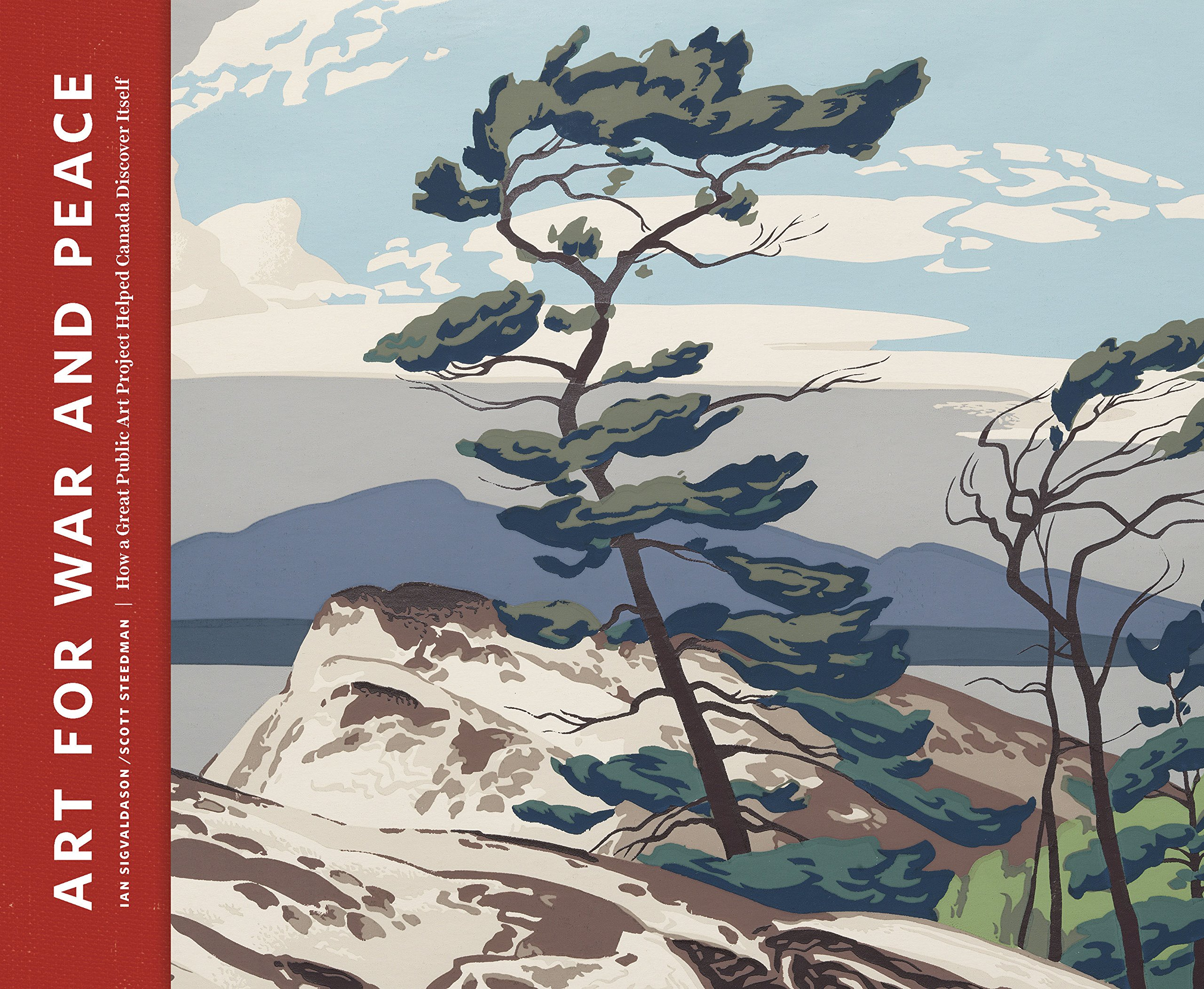 Art For War And Peace: How a Great Public Art Project Helped Canada Define Itself: Amazon.es: Sigvaldason, Ian, Steedman, Scott: Libros en idiomas extranjeros