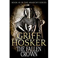 The Fallen Crown (Anarchy Book 10) (English Edition)