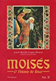 Moisés II: O Vidente Do Sinai: Volume 2
