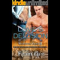Love's Delusion (Warrior Camp Book 8)