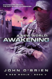 A New World: Awakening