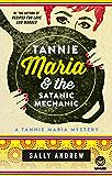Tannie Maria & the Satanic Mechanic: A Tannie Maria Mystery